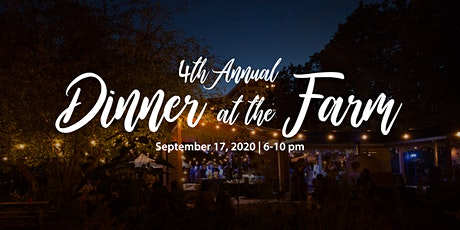 4th Annual Dinner at the Farm - A Night of Culinary Enchantment tickets