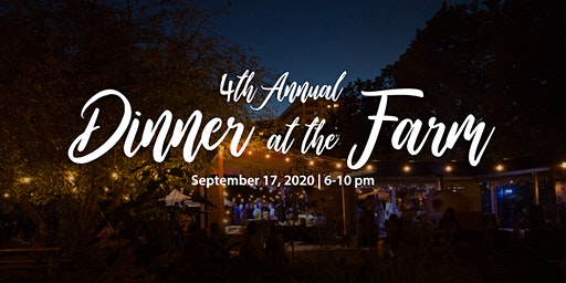 4th Annual Dinner at the Farm - A Night of Culinary Enchantment