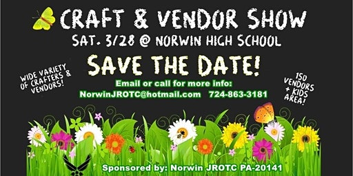 Spring Craft and Vendor Show (Sponsored by Norwin JROTC)