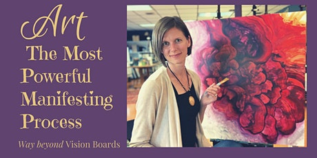 Art: The Most Powerful Manifesting Tool tickets