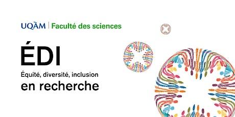Équité, diversité et inclusion dans les équipes de recherche en sciences tickets