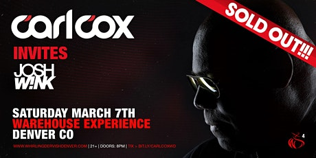 Carl Cox Warehouse Experience | Denver [SOLD-OUT] tickets