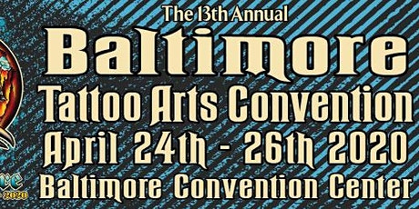 The 13th Annual Baltimore Tattoo Arts Convention tickets