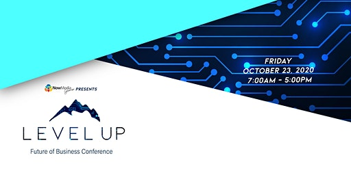 Level Up: Future of Business Conference
