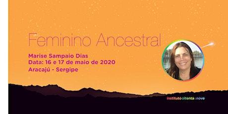 Feminino Ancestral em Aracajú :: Marise Sampaio Dias ingressos