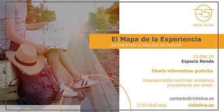 El Mapa de la Experiencia. Entendiendo el Proceso de Meditar. entradas