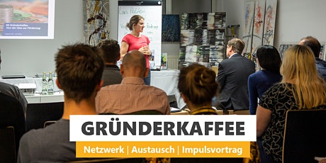 #13 GRÜNDERKAFFEE Tickets