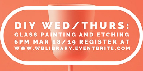 DIY Wednesday: Glass Etching and Painting tickets