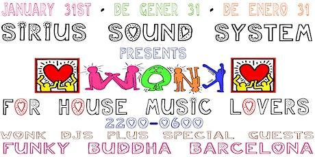 Sirius Sound System presents WoNk entradas