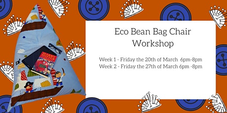 Kid's Eco Bean Bag Chair Workshop tickets