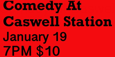 Comedy At Caswell Station tickets