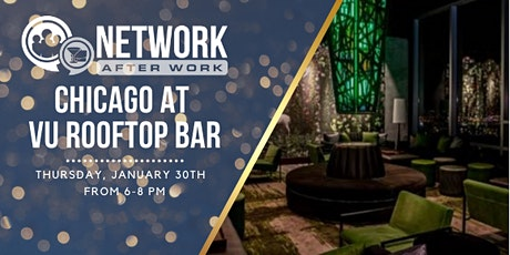 Network After Work Chicago at VU Rooftop Bar tickets