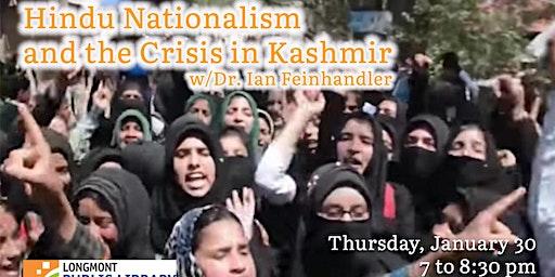 Hindu Nationalism & The Crisis in Kashmir