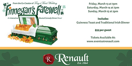 Finnegan's Farewell at Renault Winery Resort | Saturday, March 14th tickets