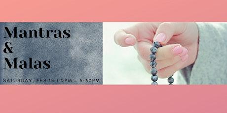 Mantras & Malas tickets