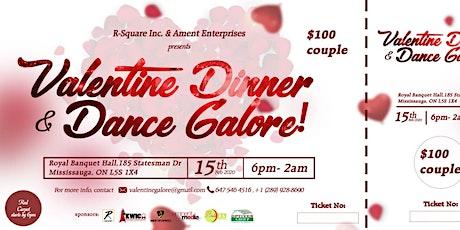 Valentine Dinner & Dance Galore tickets