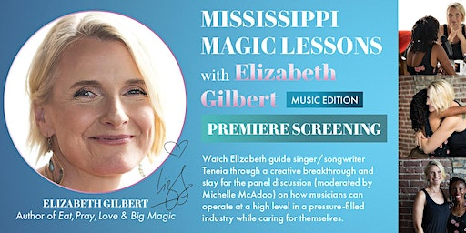 Mississippi Magic Lessons with Elizabeth Gilbert