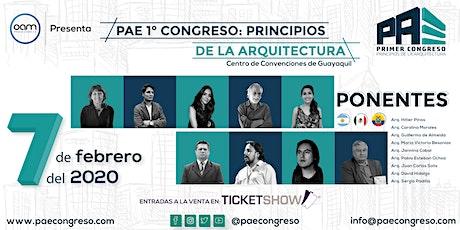 PAE 1° Congreso: Principios de la Arquitectura entradas