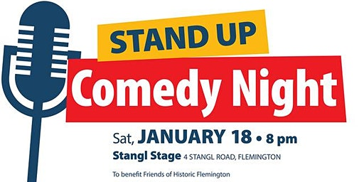 Stand Up Comedy Night at Stangl Stage, Flemington