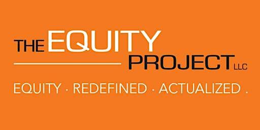 Deconstructing Equity Workshop