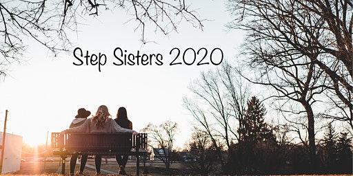 Copy of Step Sisters 2020 Retreat!