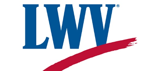 Reproductive Health and Justice, a LWV educational event tickets