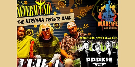 NEVERMIND: The Nirvana Tribute Band w/ Dookie - Green Day Tribute