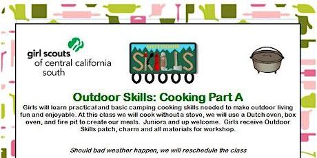 Outdoor Skills: Cooking Part A - Ridgecrest tickets
