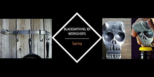 Blacksmithing 101 (6 Hours)