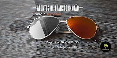 Energia Semanal | Agentes da transformação ingressos