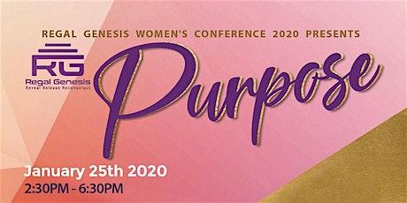 "Regal Genesis Women's Conference 2020 Presents ""Purpose"" tickets"