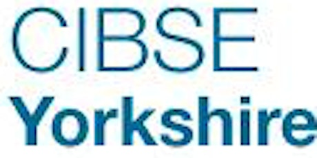 POSTPONED: CIBSE Yorkshire Membership Briefing tickets