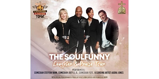 The Soulfunny Laughter and Praise Tour hosted by AMBC of Oviedo, FL.
