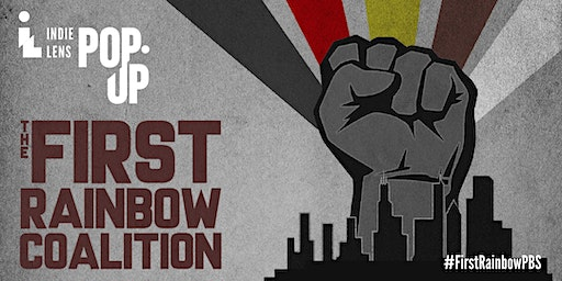 First Rainbow Coalition - Documentary Screening and Conversation