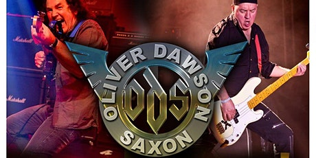 The Mighty Oliver Dawson SAXON plus Support tickets