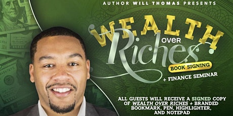 Wealth Over Riches Book Signing & Personal Finance Seminar tickets
