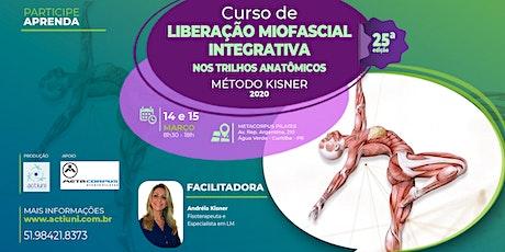 Curso de Liberação Miofascial Integrativa Método Kisner 25ª ed - Curitiba - PR ingressos