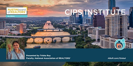 CIPS Institute | Certified International Property Specialist Designation tickets