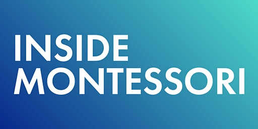 """Inside Montessori"" Viewing"