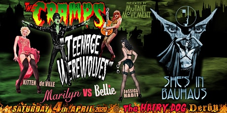 Teenage Werewolves(The Cramps tribute)She's In Bauhaus/Kitten DeVille DERBY tickets