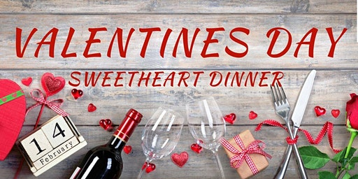 All-Inclusive Valentine's Day Sweetheart Dinner 2020
