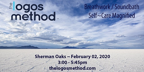 Breathwork and Sound Bath SHERMAN OAKS 02/02/2020 tickets