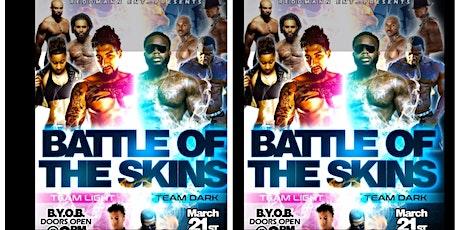 Battle of the Skins (ReddMann ent) tickets