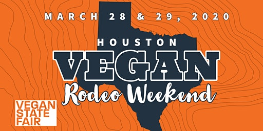 Vegan Rodeo Weekend - Houston