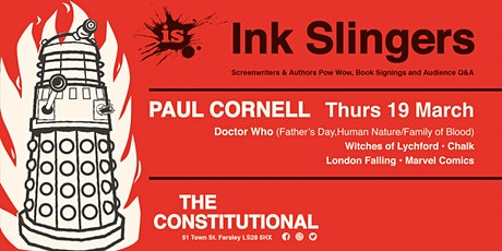 Ink Slingers: An Evening with Paul Cornell: Thurs 19 March 2020 tickets