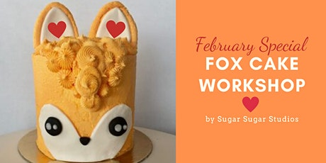 Cake Decorating: Fox Cake Workshop (Bonus Edition: Heart) tickets