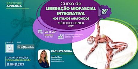 Curso de Liberação Miofascial Integrativa Método Kisner 26ª ed - Criciúma - SC ingressos
