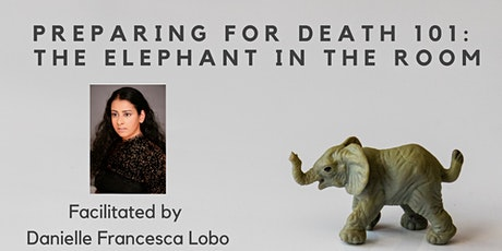 Preparing for Death 101: The Elephant in the Room  tickets
