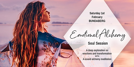 Emotional Alchemy BUNDABERG