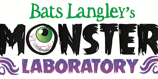 Bats Langley's Fantastical MONSTER Creation Laboratory: Grades 3-5